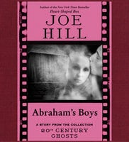 Abraham's Boys - Joe Hill