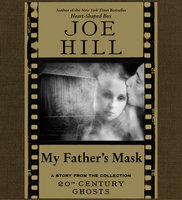 My Father's Mask - Joe Hill