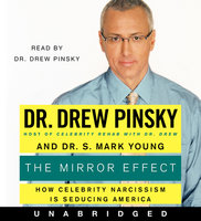 The Mirror Effect - Drew Pinsky,Dr. S. Mark Young