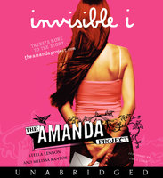 The Amanda Project: Book 1: invisible I - Amanda Valentino