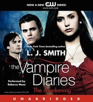 The Vampire Diaries: The Awakening - L.J. Smith