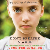 Don't Breathe A Word - Jennifer McMahon
