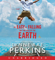 As Easy as Falling Off the Face of the Earth - Lynne Rae Perkins
