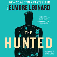 The Hunted - Elmore Leonard