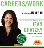 Money 911: Careers/Work - Jean Chatzky