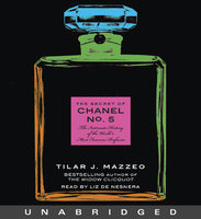 The Secret of Chanel No. 5 - Tilar J. Mazzeo