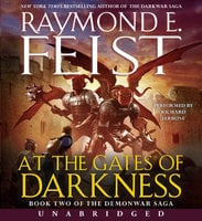 At the Gates of Darkness - Raymond E. Feist