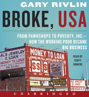 Broke, USA - Gary Rivlin