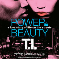 Power & Beauty - David Ritz, Tip T.I. Harris