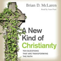 A New Kind of Christianity - Brian D. McLaren