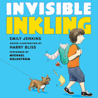 Invisible Inkling - Emily Jenkins