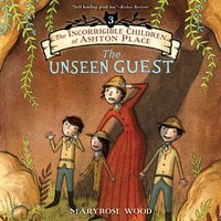 The Unseen Guest - Maryrose Wood
