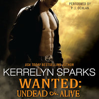Wanted: Undead or Alive - Kerrelyn Sparks