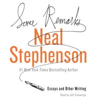 Some Remarks - Neal Stephenson