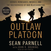 Outlaw Platoon - John Bruning,Sean Parnell