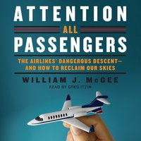 Attention All Passengers - William J. McGee