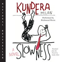 Slowness - Milan Kundera