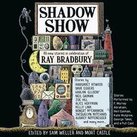 Shadow Show - Sam Weller, Mort Castle