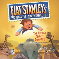 Flat Stanley's Worldwide Adventures #6: The African Safari Discovery - Jeff Brown