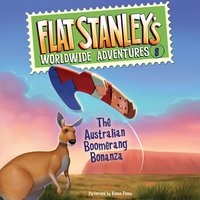 Flat Stanley's Worldwide Adventures #8: The Australian Boomerang Bonanza UAB - Jeff Brown