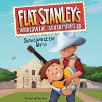 Flat Stanley's Worldwide Adventures #10: Showdown at the Alamo - Jeff Brown