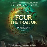 Four: The Traitor - Veronica Roth