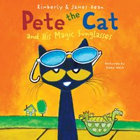Pete the Cat and His Magic Sunglasses - James Dean,Kimberly Dean
