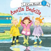 Amelia Bedelia Joins the Club - Herman Parish