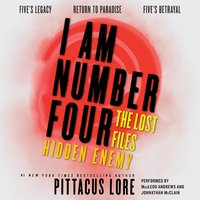 I Am Number Four: The Lost Files: Hidden Enemy - Pittacus Lore