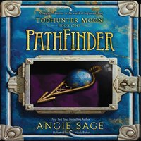 TodHunter Moon, Book One: PathFinder - Angie Sage