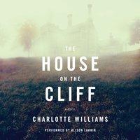 The House on the Cliff - Charlotte Williams