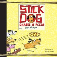 Stick Dog Chases a Pizza - Tom Watson