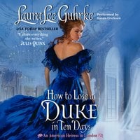 How to Lose a Duke in Ten Days - Laura Lee Guhrke