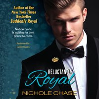 Reluctantly Royal - Nichole Chase