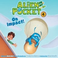 Alien in My Pocket #4: On Impact! - Nate Ball