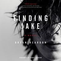 Finding Jake - Bryan Reardon