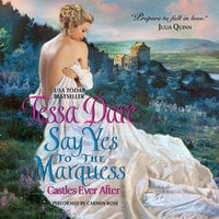 Say Yes to the Marquess - Tessa Dare