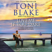 Love Me If You Dare - Toni Blake