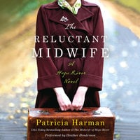 The Reluctant Midwife - Patricia Harman
