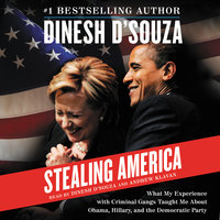 Stealing America - Dinesh D'Souza