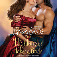 The Highlander Takes a Bride - Lynsay Sands