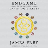 Endgame: The Complete Training Diaries - James Frey