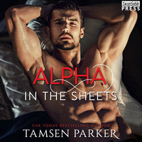 Alpha in the Sheets - Tamsen Parker