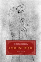 Excellent People - Anton Chekhov
