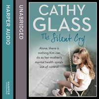 The Silent Cry - Cathy Glass