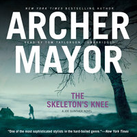 The Skeleton's Knee - Archer Mayor