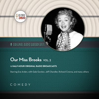 Our Miss Brooks, Vol. 2 - Hollywood 360,CBS Radio