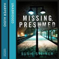 Missing, Presumed - Susie Steiner