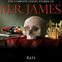 Rats - Montague Rhodes James