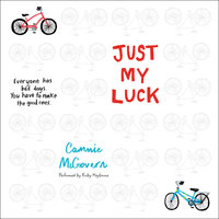 Just My Luck - Cammie McGovern